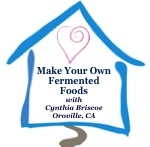 """Make Your Own Fermented Foods"" Course, Oct. 23-25, 2014"